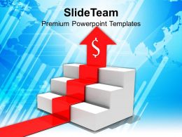 Arrow With Dollar Moving Upstairs Business Powerpoint Templates Ppt Themes And Graphics 0213