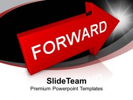 Arrow With Word Forward Business PowerPoint Templates PPT Themes And Graphics 0113