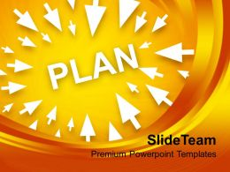 Arrows Around Plan Strategy Business Powerpoint Templates Ppt Themes And Graphics 0113