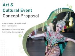 Art And Cultural Event Concept Proposal Powerpoint Presentation Slides