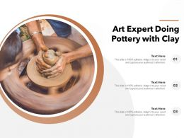 Art Expert Doing Pottery With Clay
