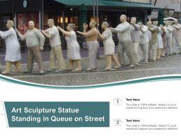 Art Sculpture Statue Standing In Queue On Street