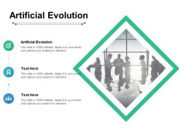 Artificial Evolution Ppt Powerpoint Presentation File Infographics Cpb