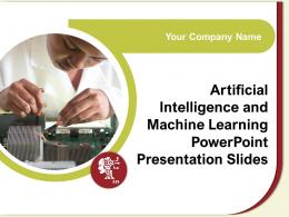 Artificial Intelligence And Machine Learning Powerpoint Presentation Slides Complete Deck