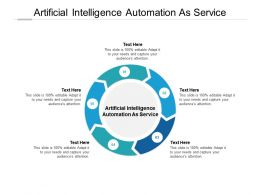 Artificial Intelligence Automation As Service Ppt Powerpoint Presentation File Graphics Design Cpb