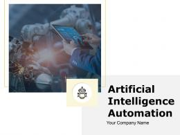 Artificial Intelligence Automation Powerpoint Presentation Slides