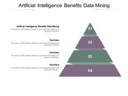 Artificial Intelligence Benefits Data Mining Ppt Styles Design Ideas Cpb