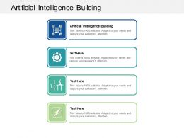 Artificial Intelligence Building Ppt Powerpoint Presentation Outline Guide Cpb