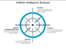 Artificial Intelligence Business Ppt Powerpoint Presentation Pictures Design Templates Cpb