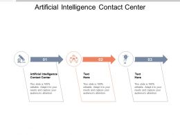 Artificial Intelligence Contact Center Ppt Powerpoint Presentation Inspiration Styles Cpb