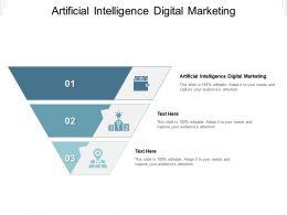 Artificial Intelligence Digital Marketing Ppt Powerpoint Presentation Summary Deck Cpb