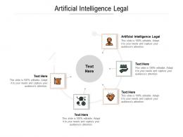 Artificial Intelligence Legal Ppt Powerpoint Presentation Styles Slideshow Cpb