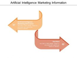 Artificial Intelligence Marketing Information Ppt Powerpoint Presentation Layouts Deck Cpb