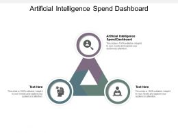 Artificial Intelligence Spend Dashboard Ppt Powerpoint Presentation Outline Icons Cpb