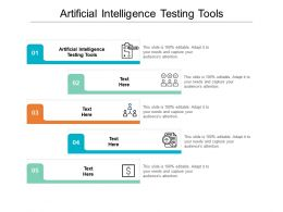 Artificial Intelligence Testing Tools Ppt Powerpoint Presentation Icon Templates Cpb