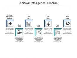 Artificial Intelligence Timeline Ppt Powerpoint Presentation Icon Design Templates Cpb