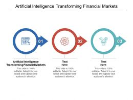 Artificial Intelligence Transforming Financial Markets Ppt Powerpoint Ideas Cpb