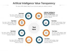 Artificial Intelligence Value Transparency Ppt Powerpoint Presentation Visual Aids Diagrams Cpb