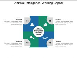 Artificial Intelligence Working Capital Ppt Powerpoint Presentation File Smartart Cpb