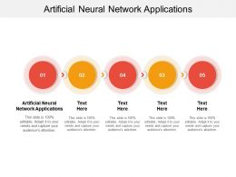 Artificial Neural Network Applications Ppt Powerpoint Presentation Infographic Template Cpb