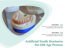 Artificial Tooth Dentures For Old Age Person