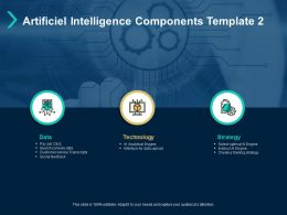 Artificiel Intelligence Components Template Data Technology Ppt Powerpoint Presentation Inspiration Show