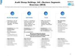 Asahi Group Holdings Ltd Business Segments Overview 2018
