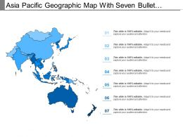 Asia Pacific Geographic Map With Seven Bullet Points