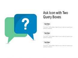 Ask Icon With Two Query Boxes