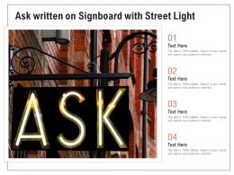Ask Written On Signboard With Street Light