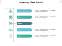 Assembly Flow Model Ppt Powerpoint Presentation Icon Summary Cpb