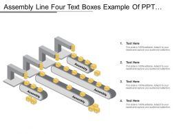 Assembly Line Four Text Boxes Example Of Ppt Slide