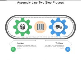 Assembly Line Two Step Process