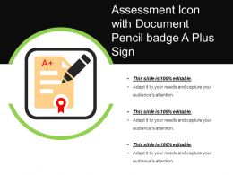Assessment Icon With Document Pencil Badge A Plus Sign