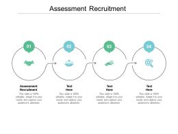 Assessment Recruitment Ppt Powerpoint Presentation Model Example File Cpb