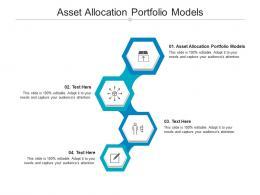 Asset Allocation Portfolio Models Ppt Powerpoint Presentation Styles Slides Cpb
