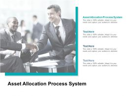 Asset Allocation Process System Ppt Powerpoint Presentation Portfolio Cpb