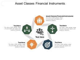 Asset Classes Financial Instruments Ppt Powerpoint Presentation Infographics Objects Cpb