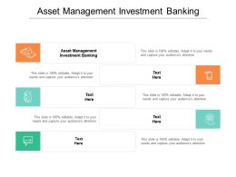 Asset Management Investment Banking Ppt Powerpoint Presentation Outline Summary Cpb