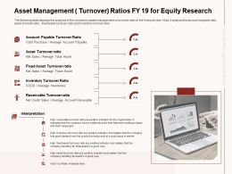 Asset Management Turnover Ratios FY 19 For Equity Research Relatively Ppt Powerpoint Presentation Styles Aids