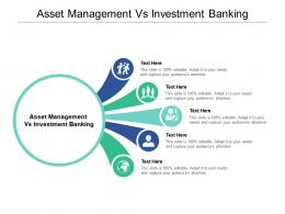 Asset Management Vs Investment Banking Ppt Powerpoint Presentation Icon Deck Cpb