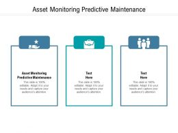 Asset Monitoring Predictive Maintenance Ppt Powerpoint Presentation Pictures Format Cpb