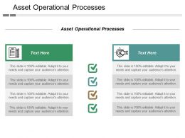 Asset Operational Processes Ppt Powerpoint Presentation Infographics Portrait Cpb
