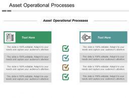 Asset Operational Processes Ppt Powerpoint Presentation Infographics Portrait Cpb