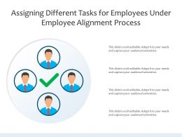 Assigning Different Tasks For Employees Under Employee Alignment Process