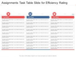 Assignments Task Table Slide For Efficiency Rating Infographic Template