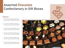 Assorted Chocolate Confectionary In Gift Boxes