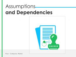 Assumptions And Dependencies Arrows Business Software Implementation Financial
