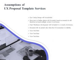 Assumptions Of UX Proposal Template Services Ppt Powerpoint Gallery