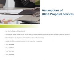 Assumptions Of UX UI Proposal Services Ppt Powerpoint Presentation Aids